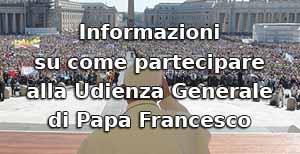 Come partecipare all'Udienza Generale di Papa Francesco