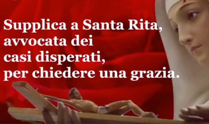 Ti prego Santa Rita, avvocata dei casi disperati
