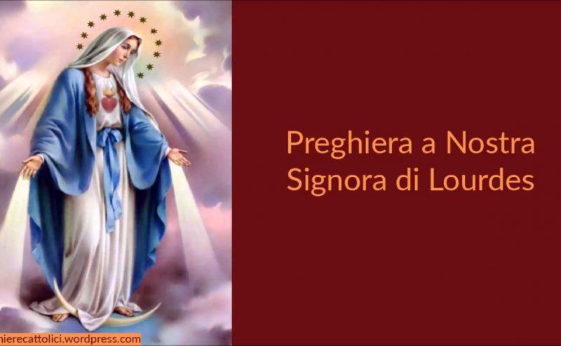 Preghiera a Nostra Signora di Lourdes Maria