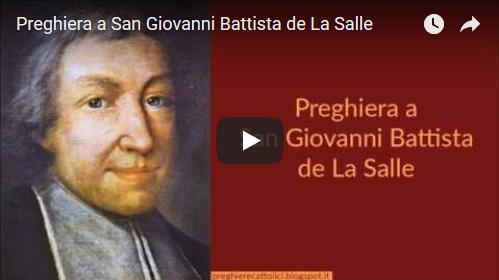 Potente preghiera a San Giovanni Battista de La Salle per la Sua intercessione