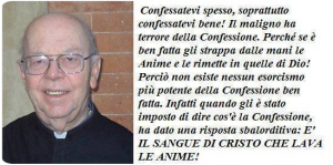 """""""Il maligno ha terrore della Confessione""""."""