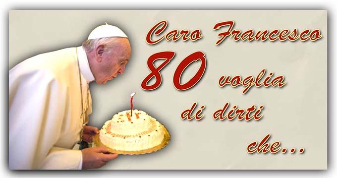 Auguri 80 anni Francesco
