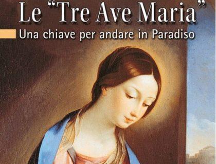La devozione delle tre Ave Maria