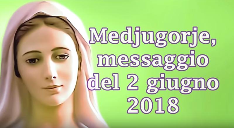 Medjugorje il messaggio del 25 giugno 2018 – 37° Anniversario