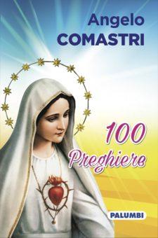 100 preghiere del Card. A. Comastri