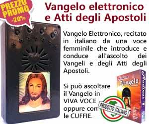 Acquista e ascolta il Vangelo con il nostro Vangelo elettronico e Atti degli Apostoli