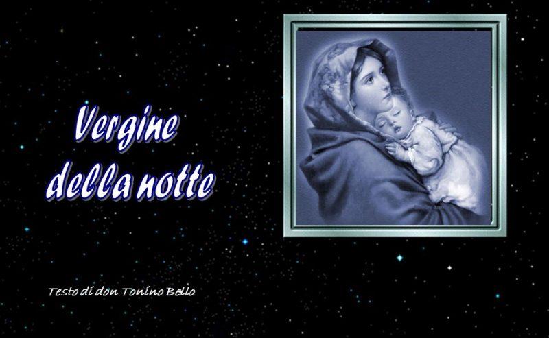 Preghiera alla Vergine della notte