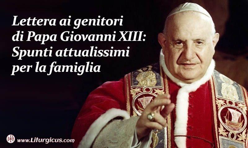La lettera di Giovanni XIII ai genitori: spunti per la Famiglia
