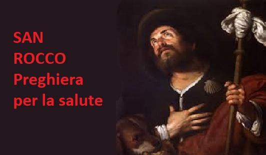 San Rocco proteggimi dalla malattia – Preghiera