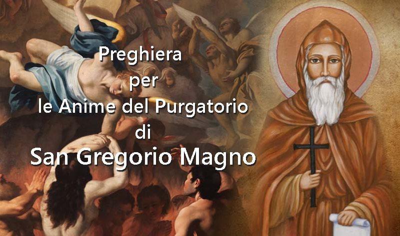 Orazione di San Gregorio Papa per la liberazione delle anime sante dal Purgatorio
