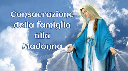 Consacrazione della famiglia alla Madonna