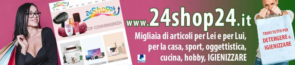 24shop24.it- Negozio online casa- salute- benessere- sport