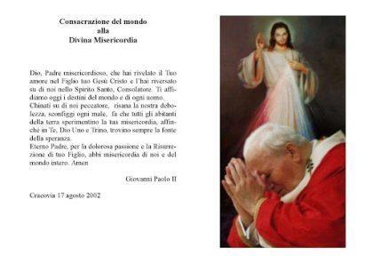 Con questa preghiera San Giovanni Paolo II affidò alla  Divina Misericordia le sorti del mondo